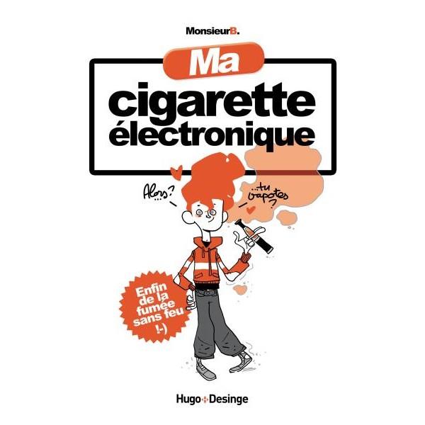 BD Ma Cigarette Electronique, Monsieur B
