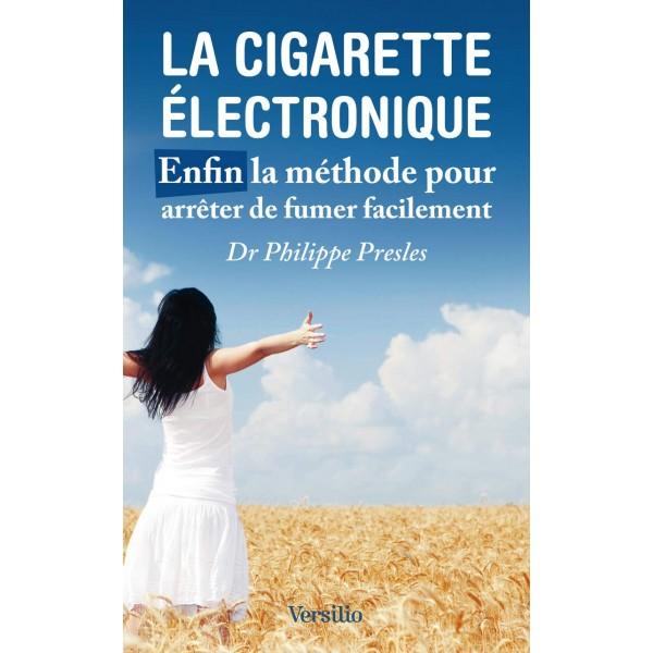 La cigarette électronique enfin une méthode pour arrêter de fumer facilement, Pr Philippe Presles